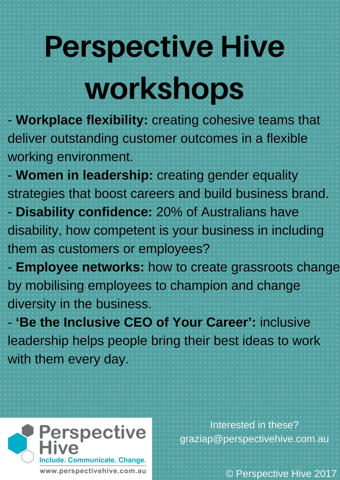 Workshops list: workplace flexibility, women in leadership, disability confidence, employee networks and 'be the inclusive CEO of your career